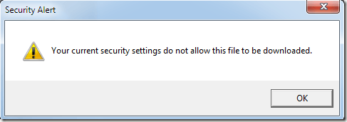 IE8 Security Settings Do Not Allow Download