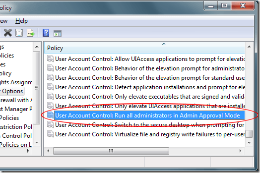 Windiows 7 User Account Control Run All Administrators in Admin Approval Mode