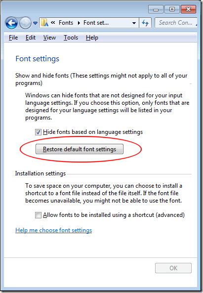 Click on Restore Default Font Settings
