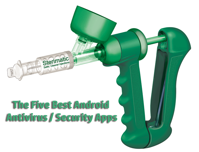 The Five Best Android Antivirus and Security Apps