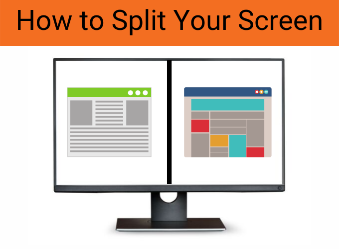 How To Split A Computer Screen