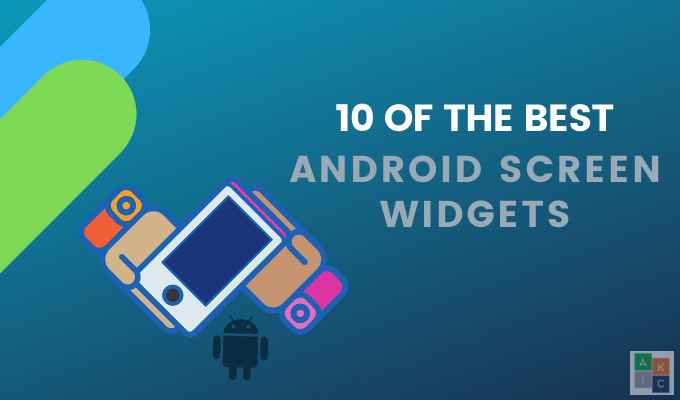 10 Of The Best Android Home Screen Widgets